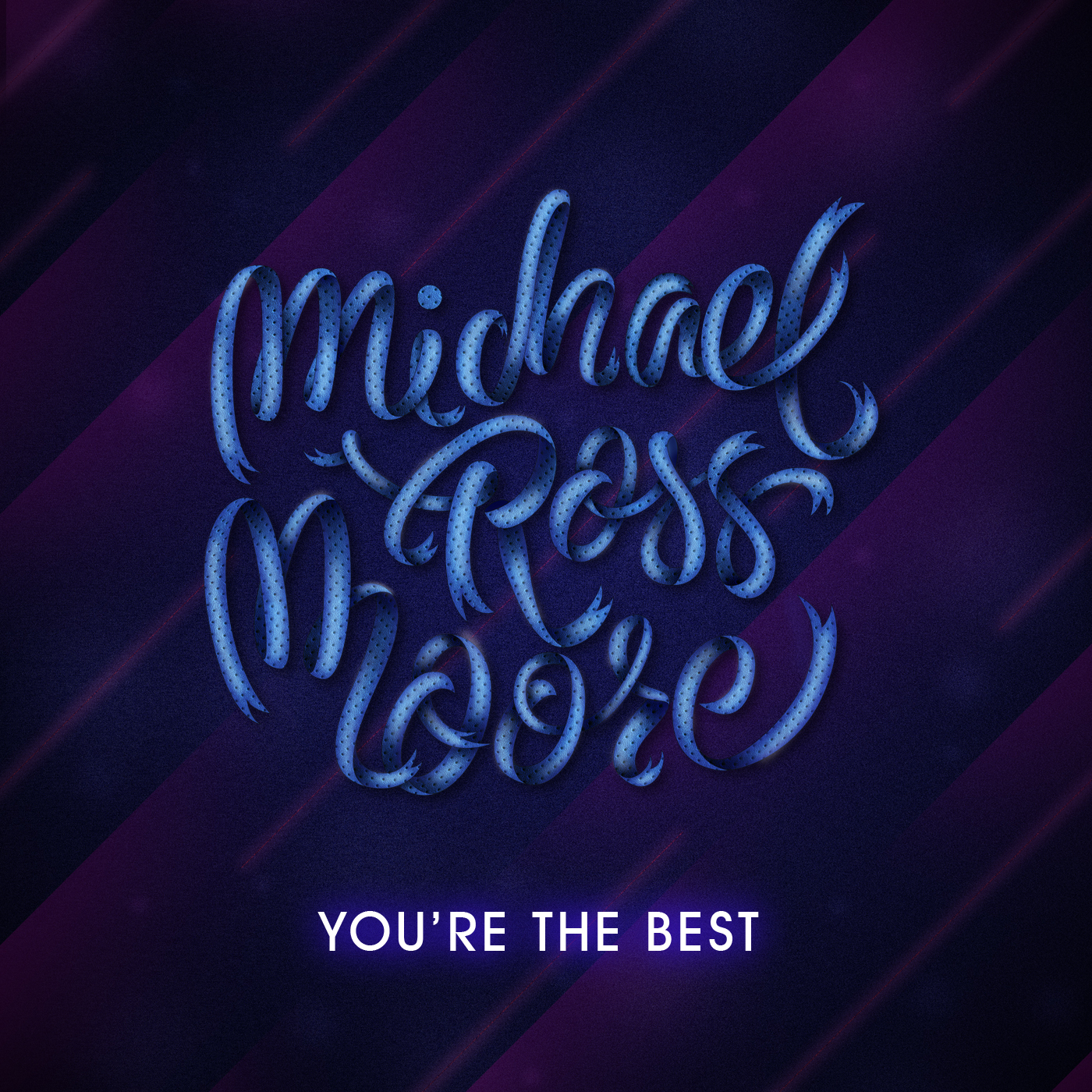 Caratula - You Are The Best (Michael Ross Moore) - 1400px _ VERSION 2