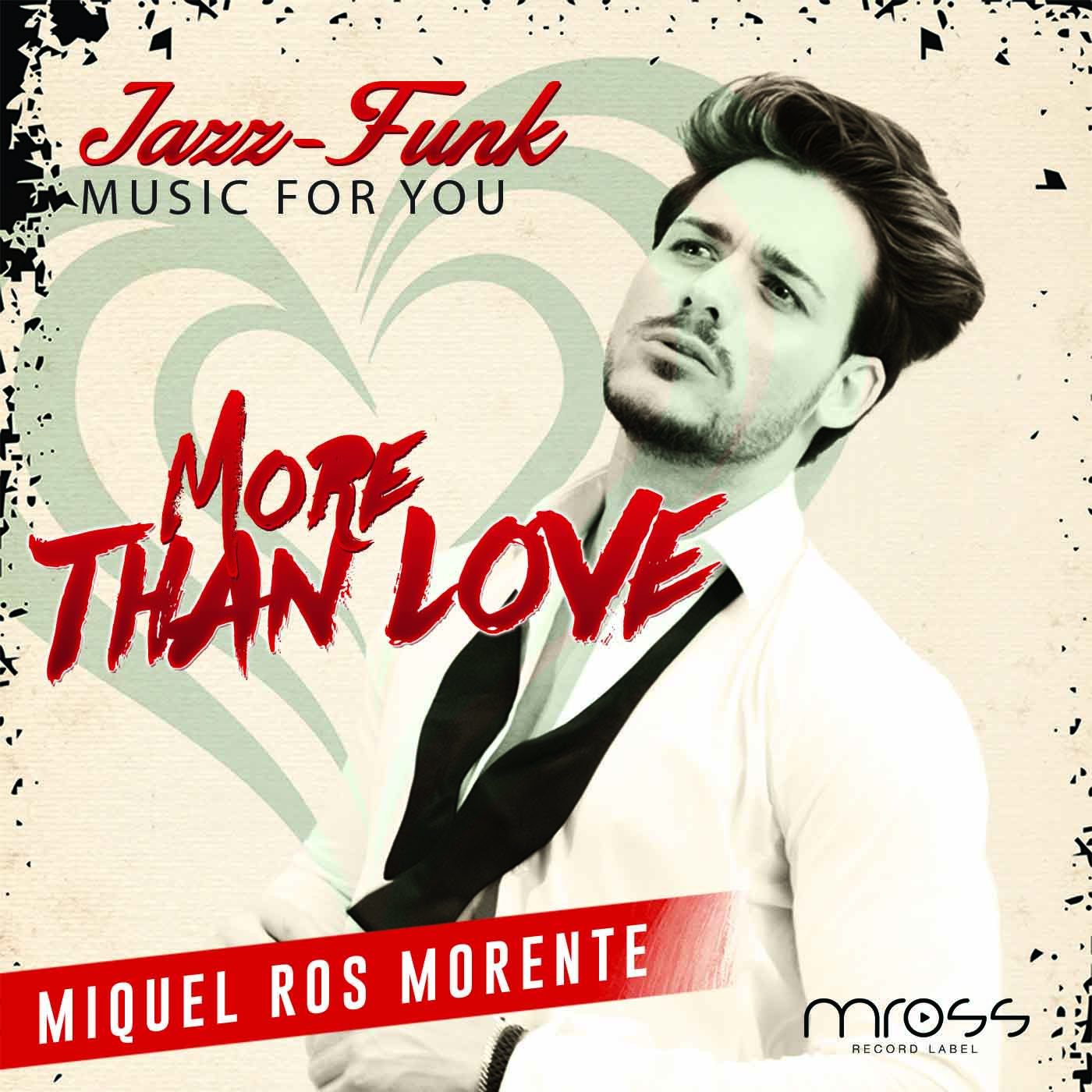 More than love - Miquel Ros Morente - Caratula