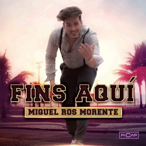 FINS AQUÍ - Miquel Ros Morente
